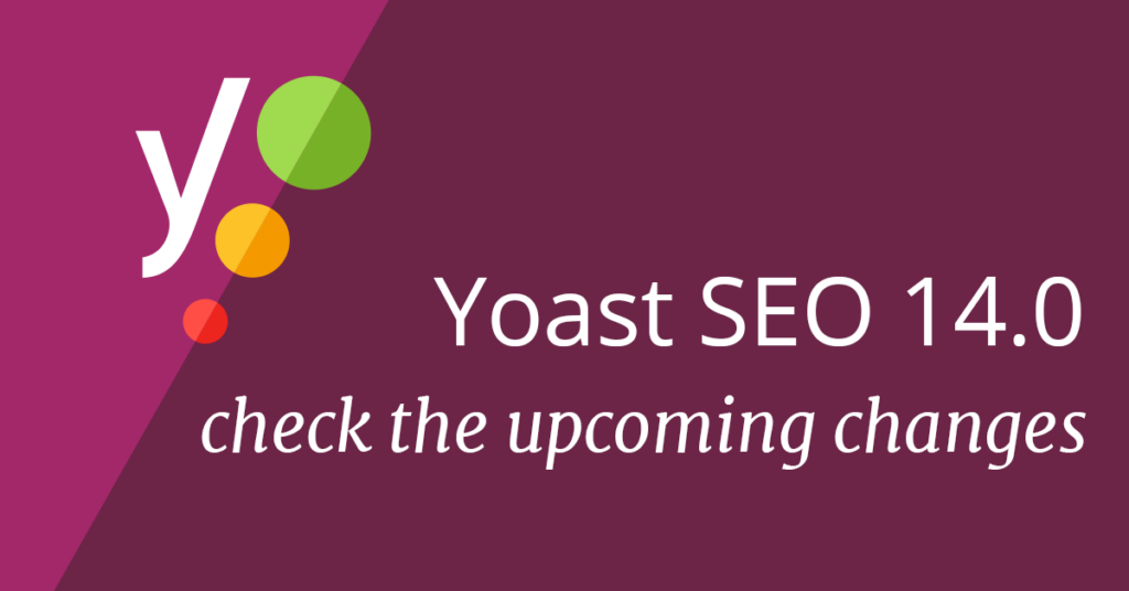 Upcoming release: Yoast SEO 14.0 - Indexables